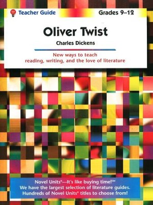 Oliver Twist, Novel Units Teacher's Guide, Grades 9-12   -     By: Charles Dickens