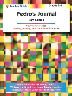 Pedro's Journal, Novel Units Teacher's Guide, Grades 3-4   -     By: Pam Conrad