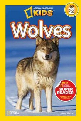 National Geographic Readers: Wolves  -     By: Laura Marsh