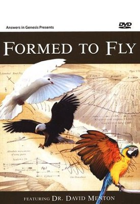 Formed to Fly DVD    -     By: Dr. David Menton