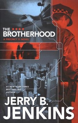 The Brotherhood, Precinct 11 Series #1   -     By: Jerry B. Jenkins