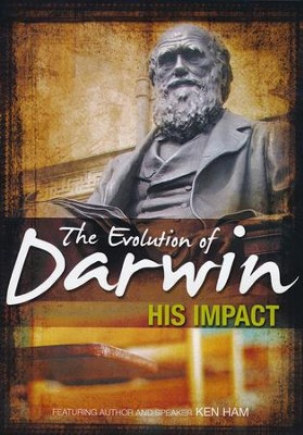 The Evolution of Darwin: His Impact DVD   -     By: Ken Ham