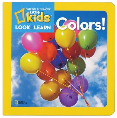 Colors (Look & Learn)  -     By: National Geographic Kids