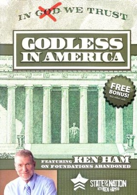 State of the Nation with Ken Ham '09: Godless in America DVD  -     By: Ken Ham