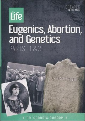 Eugenics, Abortion, and Genetics Parts 1 & 2, DVD   -