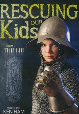 Rescuing our Kids from the Lie DVD   -     By: Ken Ham