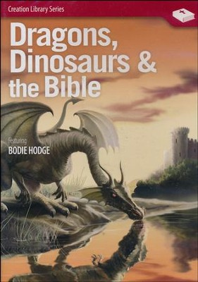 Dragons, Dinosaurs & the Bible DVD   -     By: Bodie Hodge
