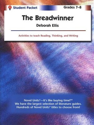 The Breadwinner, Novel Units Student Packet, Grades 7-8   -     By: Deborah Ellis