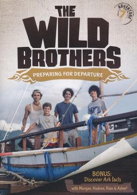 The Wild Brothers #7: Preparing for Departure, DVD   -