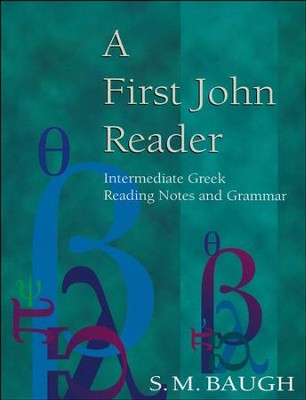 A First John Reader   -     By: S.M. Baugh