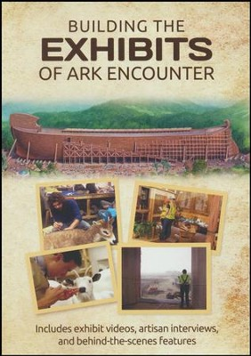 Building the Exhibits of Ark Encounter DVD   -