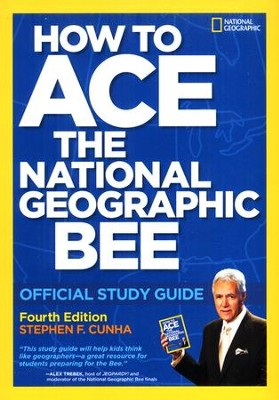 How to Win the National Geographic Bee: Official Study Guide 4th edition  -     By: Stephen Cunha