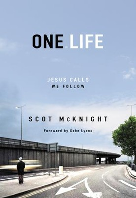 One.Life: Jesus Calls, We Follow - eBook  -     By: Scot McKnight