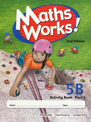 Singapore Math Works! Activity Book 5B, Part 1, 2nd Edition   -