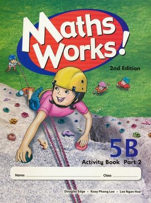 Singapore Math Works! Activity Book 5B, Part 2, 2nd Edition   -