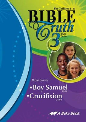 Abeka Bible Truth DVD #3: Boy Samuel, Crucifixion   -