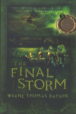 The Door Within Trilogy #3: The Final Storm, Softcover   -     By: Wayne Thomas Batson