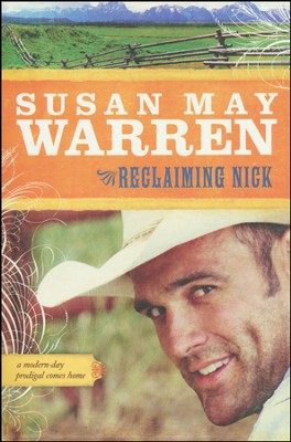 Reclaiming Nick, Noble Legacy Series #1   -     By: Susan May Warren
