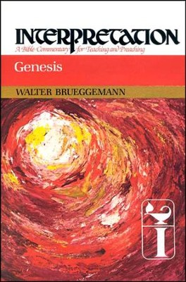 Genesis: Interpretation: A Bible Commentary for Teaching and Preaching (Hardcover)  -     By: Walter Brueggemann