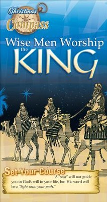 Wise Men Worship the King, Compass (Student Handout), Christmas 2014  -