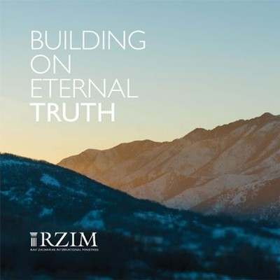Building on Eternal Truth - CD   -     By: Ravi Zacharias