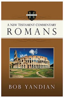 Romans: A New Testament Commentary   -     By: Bob Yandian