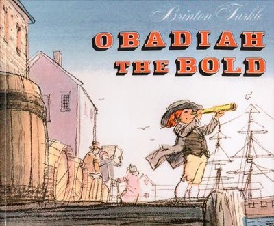 Obadiah the Bold   -     By: Brinton Turkle