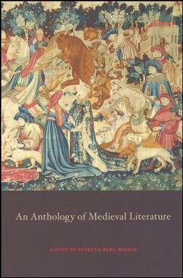 An Anthology of Medieval Literature  -
