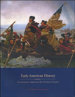 Early American History: A Literature Approach for Primary Grades   -     By: Rea Berg, Joshua Berg