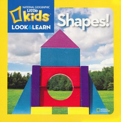 National Geographic Kids Look and Learn: Shapes!  -     By: National Geographic Kids