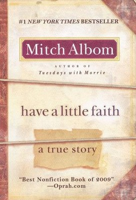 Have a Little Faith  -     By: Mitch Albom