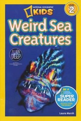 National Geographic Readers: Weird Sea Creatures  -     By: National Geographic
