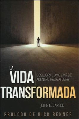 La Vida Transformada  (The Transformed Life)  -     By: John Carter