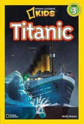 National Geographic Readers: Titanic  -     By: Melissa Stewart