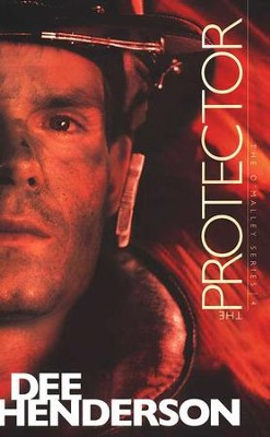 The Protector, O'Malley Series #4   -     By: Dee Henderson