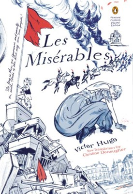 Les Miserables  -     Edited By: Christine Donougher     Translated By: Christine Donougher     By: Victor Hugo     Illustrated By: Jillian Tamaki