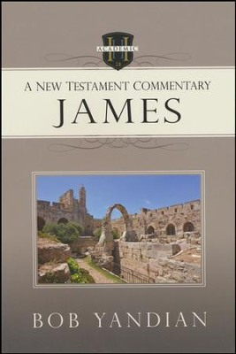 James: A New Testament Commentary  -     By: Bob Yandian
