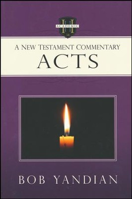 Acts: A New Testament Commentary  -     By: Bob Yandian