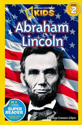 National Geographic Readers: Abraham Lincoln  -     By: Carrie Gilpin