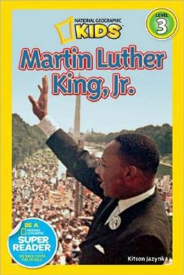National Geographic Readers: Martin Luther King, Jr.  -     By: Kitson Jazynka