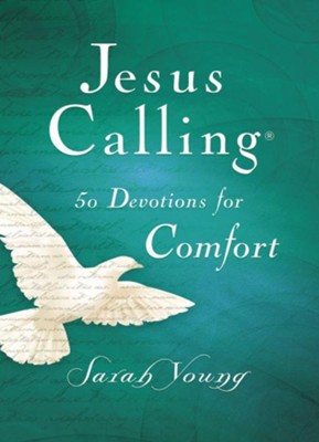 Jesus Calling 50 Devotions for Comfort  -     By: Sarah Young