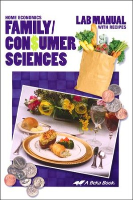 Abeka Family/Consumer Sciences Lab Manual With Recipes   -