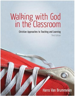 Walking with God in the Classroom  -     By: Harro Van Brummelem