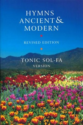 Hymns Ancient and Modern: Revised Version Tonic Sol-fa edition / Revised  -     Edited By: Hymns Ancient and Modern editorial board