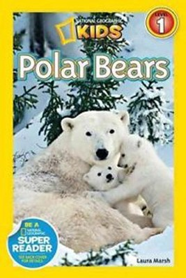 National Geographic Readers: Polar Bears  -     By: Laura Marsh
