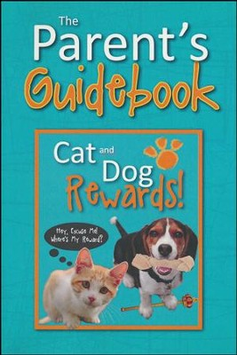 Cat and Dog Rewards! Parent's Guidebook   -     By: Elise Sjogren, Bob Sjogren