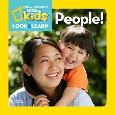 National Geographic Little Kids Look and Learn: People!  -     By: National Geographic Kids