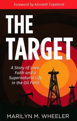 The Target   -     By: Marilyn Wheeler