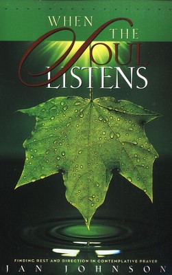 When The Soul Listens   -     By: Jan Johnson