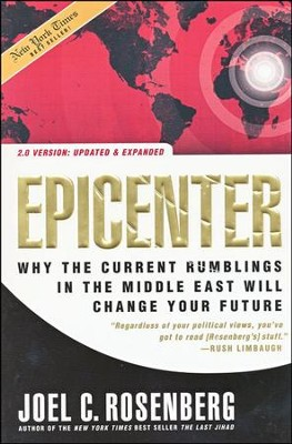 Epicenter: Why the Current Rumblings in the Middle East Will Change Your Future [Paperback]  -     By: Joel C. Rosenberg